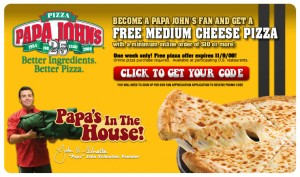 papajohns 300x177 Papa Johns Free Medium Cheese Pizza