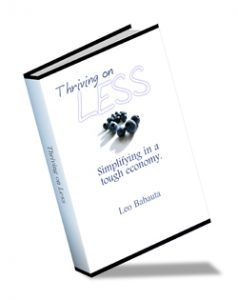 ebook250 238x300 FREE ebook: Thriving On Less Simplifying In A Tough Economy