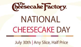 cheesecake factory 1/2 Price Cheesecake at Cheesecake Factory