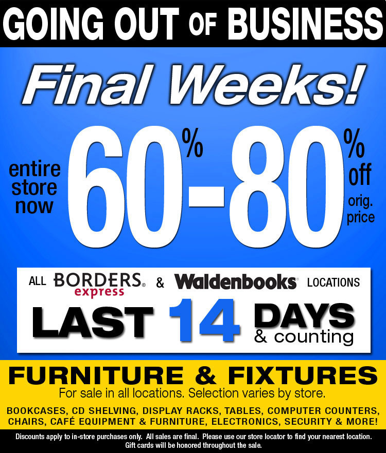 borders Borders in Final Weeks of Closing   Everything 60%   80% off!!