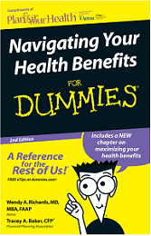 Navigating Your Health Benefits For Dummies FREE Navigating Your Health Benefits For Dummies Guide