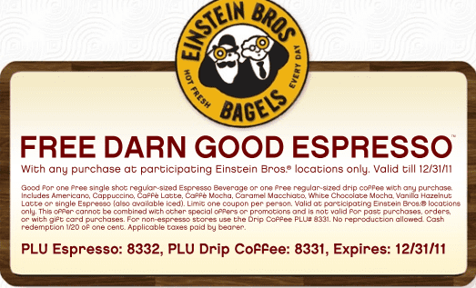 einstein Free Darn Good Espresso at Einstein Bagel