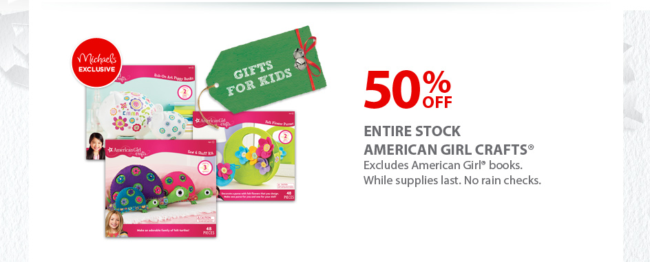 Michaels 50 Off Entire Stock Of American Girl Crafts Today Only