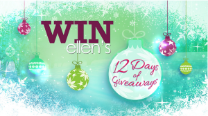 Ellens 12 Days of Giveaways