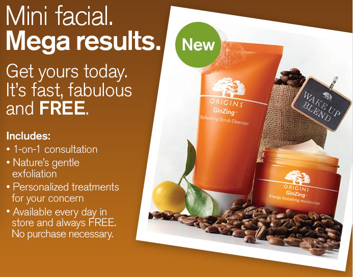 origins FREE Mini Facial from Origins + FREE Sample!