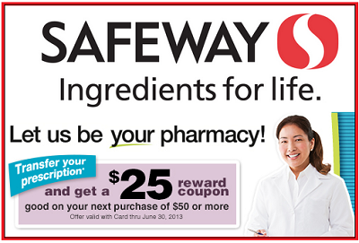 image relating to Safeway Printable Coupons titled Safeway Pharmacy: No cost $25 Grocery Coupon!!!