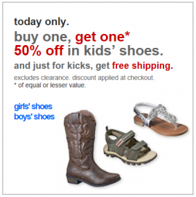target shoes Target: Boys and Girls Shoes Buy One Get One 50% off!