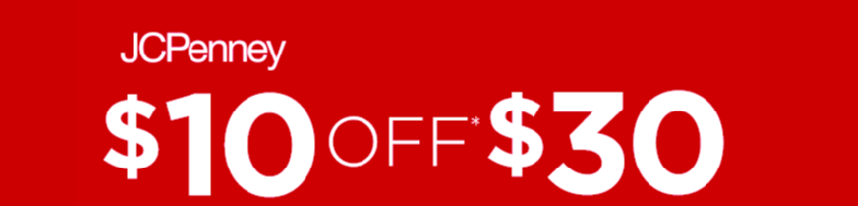 jcpcoupon JCPenney: $10 Off a $30 Purchase!