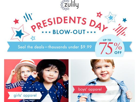 zulily pres day sale Zulily Presidents Day Blow Out Sales   up to 75% off!