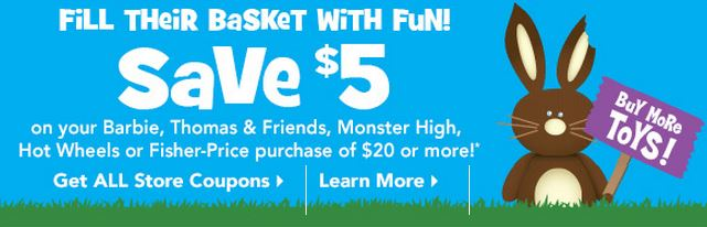 Toys R Us 5 off toys coupons Toys R Us Coupons: $5 off Barbie, Fisher Price & More for Easter!
