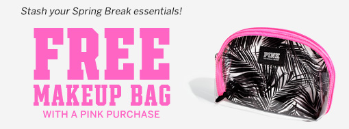 makeupbag Victorias Secret: FREE Makeup Bag with PINK Purchase!