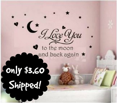 I Love You to the Moon and Back I Love You to the Moon and Back Wall Decal Just $3.60 Shipped!