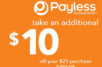 $10 off a $25 Purchase Coupon at Payless!
