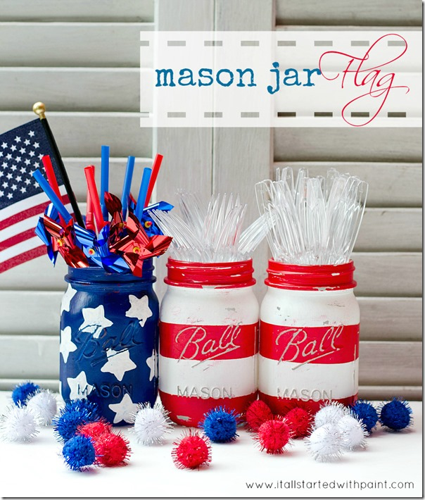 mason jar flags red white blue painted distressed thumb DIY: Red, White & Blue Mason Jars!