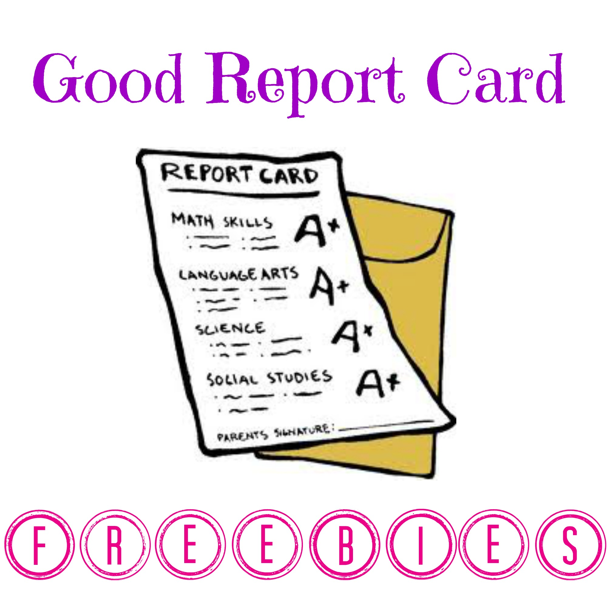 List Of Good Report Card Freebies
