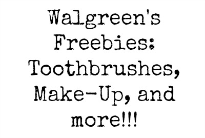 blank1 Walgreens Freebies: Toothbrushes, Make Up, and more!!!