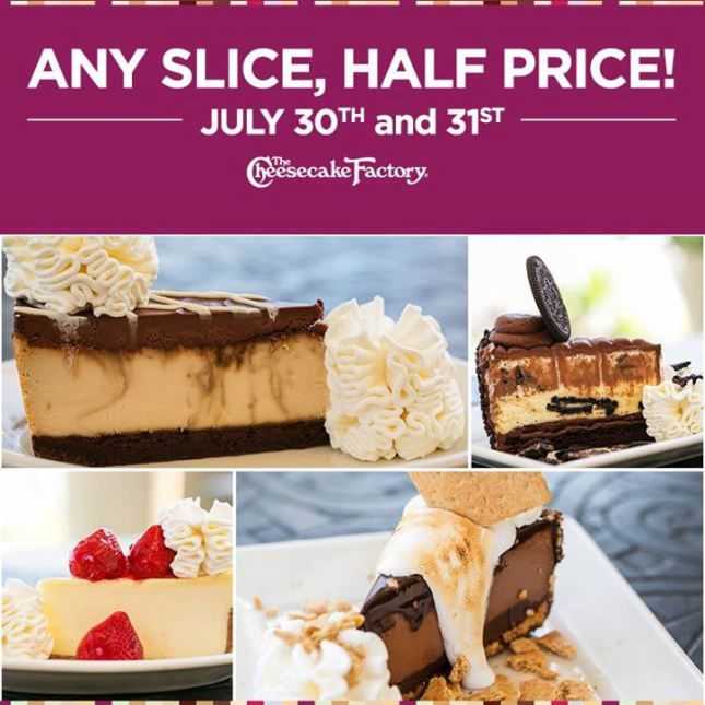 cake The Cheesecake Factory: 1/2 Price Cheesecake (July 30th & 31st)!