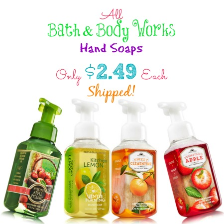 handsoaps Bath and Body Works: Hand Soaps Only $2.51 Each Shipped!