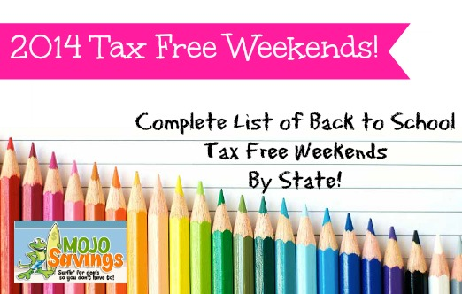 taxfree 2014 Back to School Tax Free Weekends  Complete List by State!