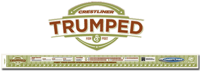 trumped ruler FREE Crestliner Trumped Fishing Ruler!