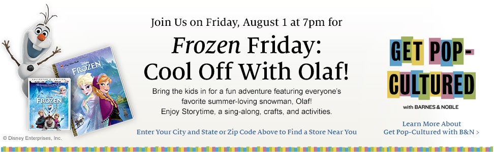 Frozen Friday 970x300 FIN 03 FREE Frozen Friday: Cool Off with Olaf at Barnes and Noble TODAY!