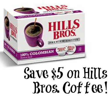 hills New Hills Bros. Coffee Coupons!