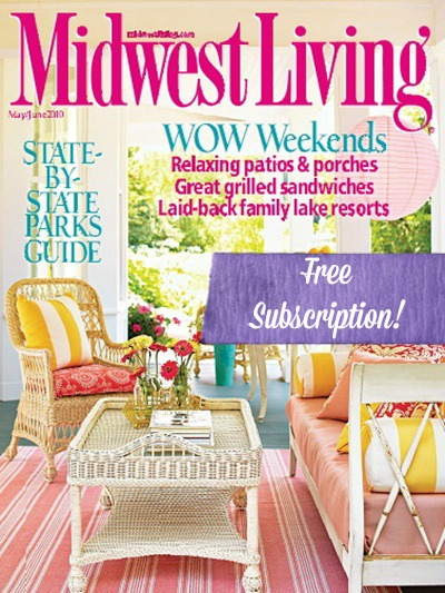 midwest living FREE Subscription to Midwest Living Magazine!