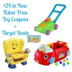 Fisher Price Toy Coupons, target Fisher Price Toy deals, Fisher Price Toys, printable coupons, coupons.com coupons
