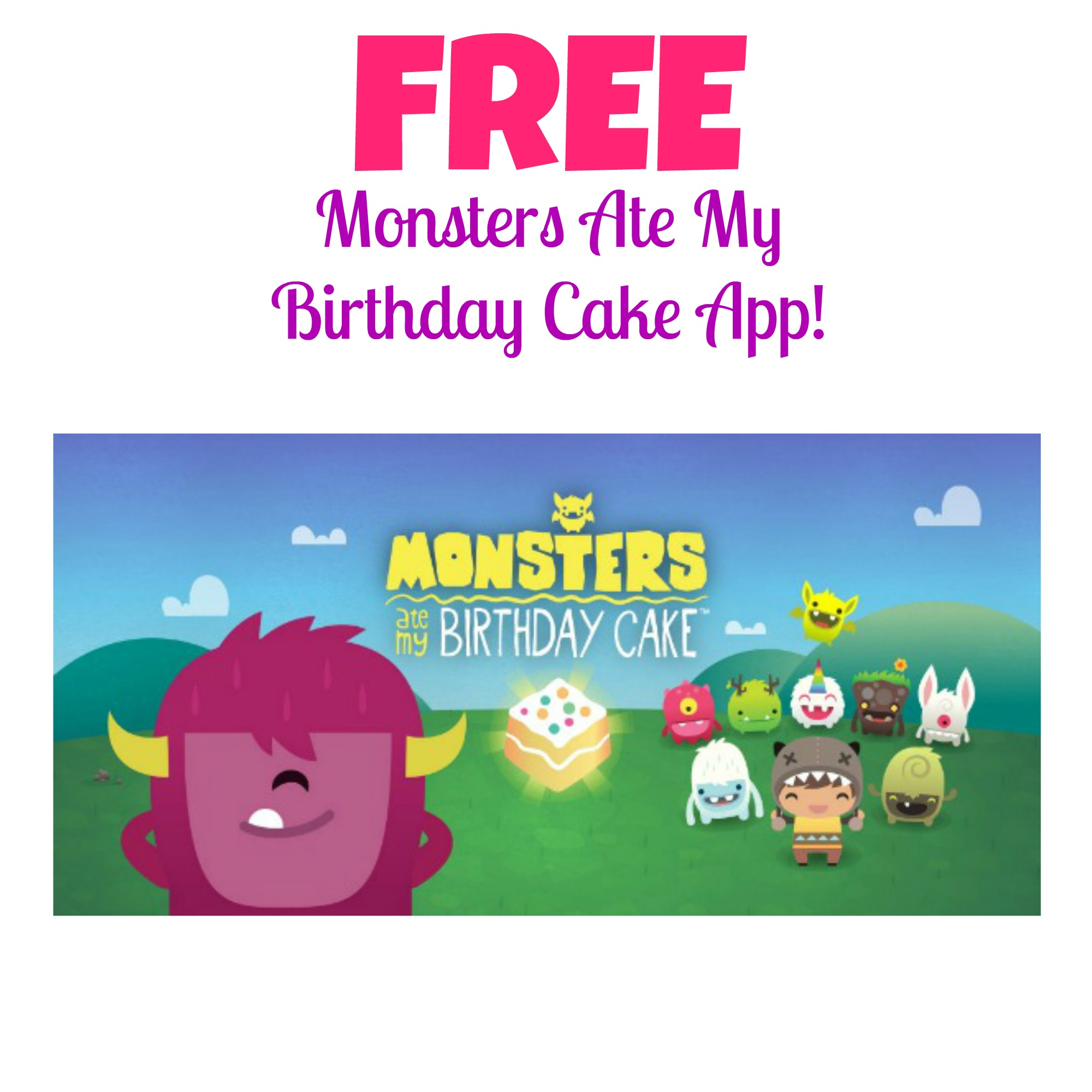 Hot Free Monsters Ate My Birthday Cake App Mojosavings