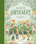 We Are the Gardeners Hardcover $7.19 (REG $19.99)